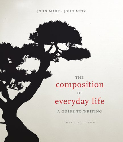 Composition of Everyday Life A Guide to Writing 3rd 2010 edition cover