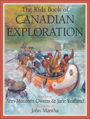 Kids Book of Canadian Exploration   2008 9781554532575 Front Cover