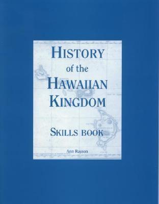 History of the Hawaiian Kingdom  2003 9781573061575 Front Cover