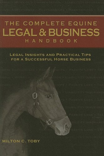 Complete Equine Legal and Business Handbook Legal Insights and Practical Tips for a Successful Horse Business  2007 edition cover