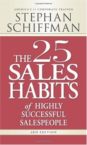 25 Sales Habits of Highly Successful Salespeople  3rd 2008 (Revised) edition cover