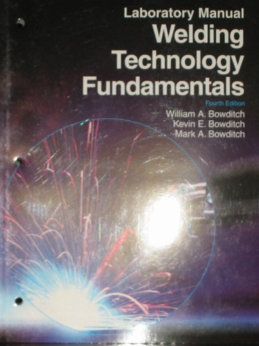 Welding Technology Fundamentals  4th 2010 (Lab Manual) edition cover