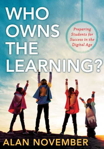 Who Owns the Learning? Preparing Students for Success in the Digital Age 2nd 2012 edition cover