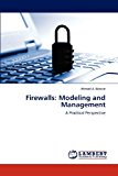 Firewalls: Modeling and Management: A Practical Perspective N/A edition cover