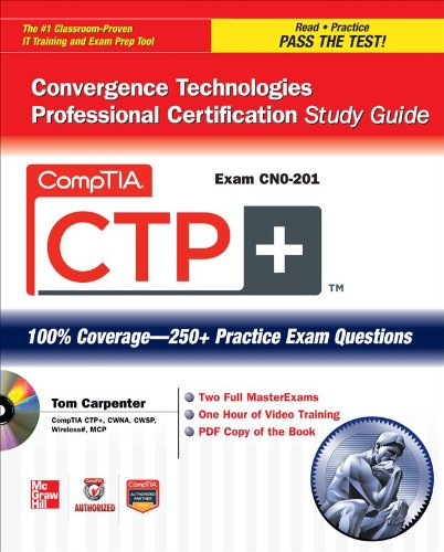 CompTIA CTP+ Convergence Technologies Professional  2012 (Student Manual, Study Guide, etc.) 9780071767576 Front Cover