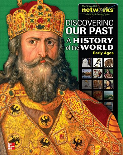 Discovering Our Past: a History of the World-Early Ages, Student Edition  2nd 2014 (Student Manual, Study Guide, etc.) 9780076647576 Front Cover
