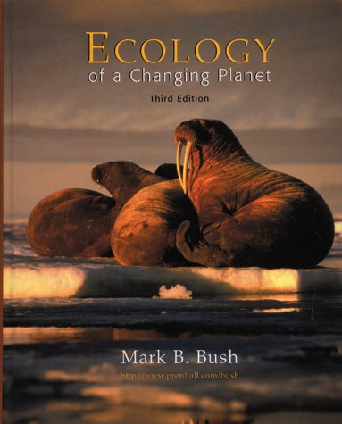 Ecology of a Changing Planet  3rd 2003 edition cover