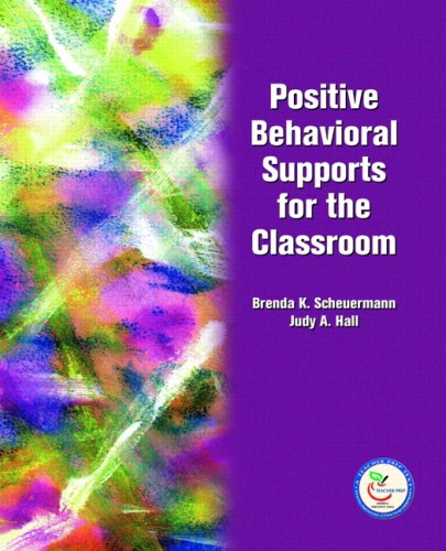 Positive Behavioral Supports for the Classroom   2008 9780131131576 Front Cover