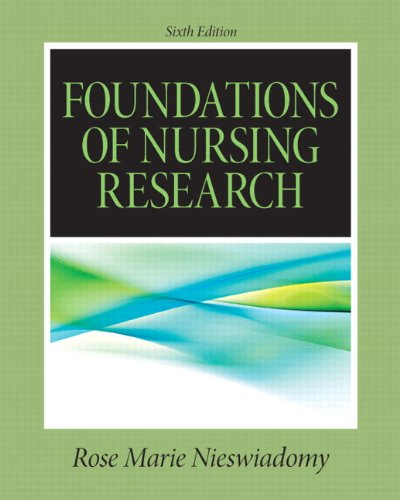 Foundations in Nursing Research  6th 2012 9780132118576 Front Cover