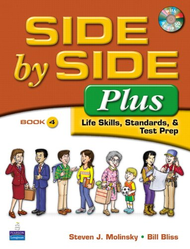 Side by Side Plus - Life Skills, Standards, and Test Prep  3rd 2009 edition cover