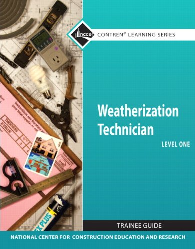 Weatherization Technician Level 1   2011 9780132569576 Front Cover