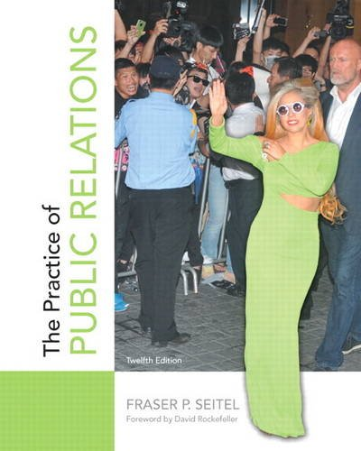 Practice of Public Relations 12th 2014 9780133083576 Front Cover
