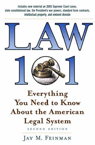 Law 101 Everything You Need to Know about the American Legal System 2nd 2006 (Revised) edition cover