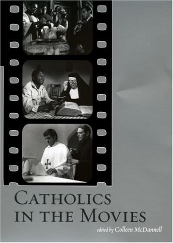 Catholics in the Movies   2007 edition cover