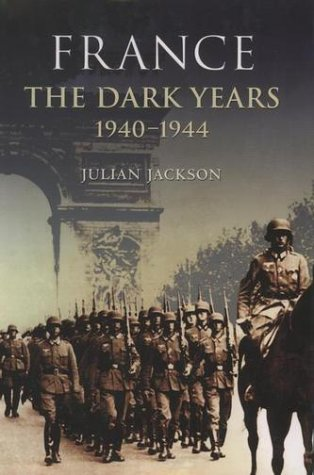 France the Dark Years, 1940-1944   2002 edition cover