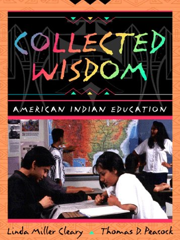 Collected Wisdom American Indian Education 1st 1998 edition cover