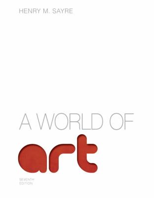 World of Art  7th 2013 9780205887576 Front Cover