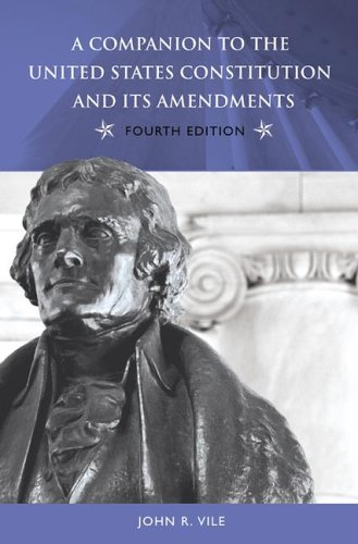 Companion to the United States Constitution and Its Amendments  4th 2006 (Revised) 9780275989576 Front Cover