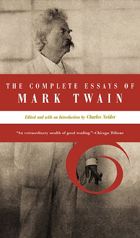Complete Essays of Mark Twain  N/A 9780306809576 Front Cover
