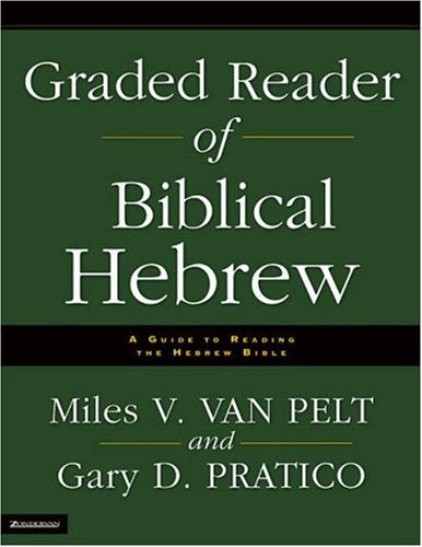 Graded Reader of Biblical Hebrew A Guide to Reading the Hebrew Bible  2006 edition cover
