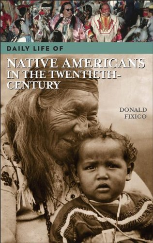 Daily Life of Native Americans in the Twentieth Century   2006 edition cover