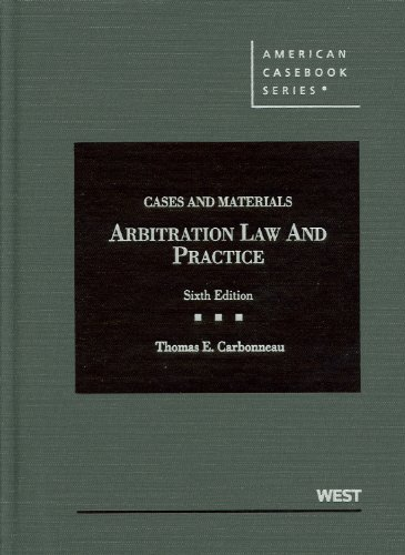 Arbitration Law and Practice Cases and Materials 6th 2012 (Revised) edition cover