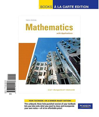 Mathematics with Applications, Books a la Carte Edition  10th 2011 edition cover