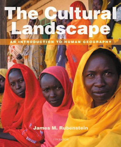 Cultural Landscape An Introduction to Human Geography 11th 2014 edition cover