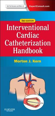 Interventional Cardiac Catheterization Handbook  3rd 2013 edition cover