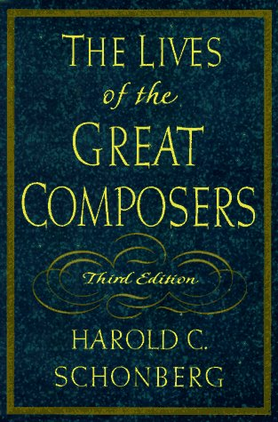 Lives of the Great Composers  3rd 1997 edition cover
