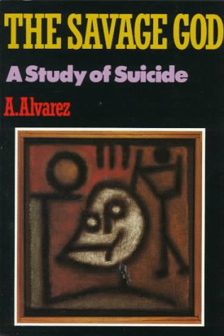 Savage God A Study of Suicide Reprint edition cover