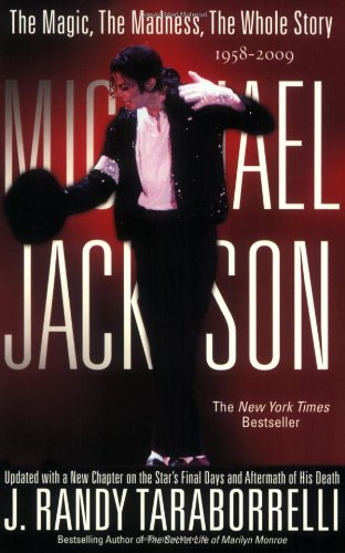 Michael Jackson The Magic, the Madness, the Whole Story, 1958-2009  2010 edition cover