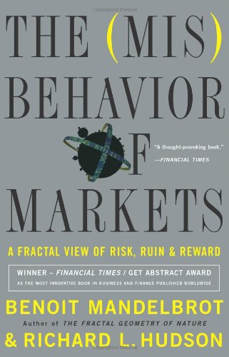 Misbehavior of Markets A Fractal View of Financial Turbulence 5th 2008 edition cover