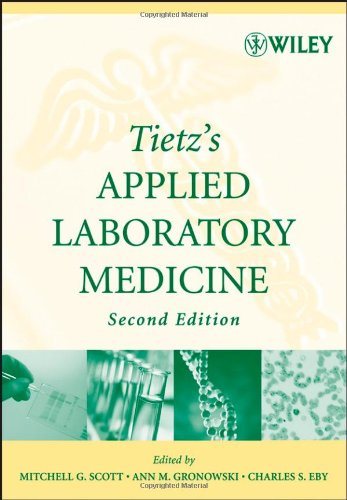 Tietz's Applied Laboratory Medicine  2nd 2007 (Revised) 9780471714576 Front Cover