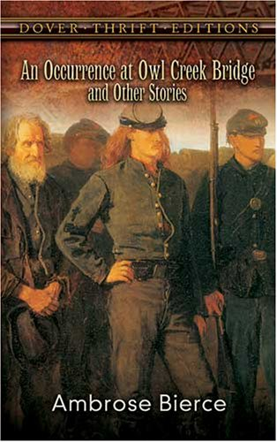 Occurrence at Owl Creek Bridge and Other Stories   2008 edition cover