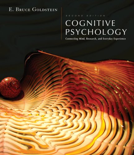 Cognitive Psychology Connecting Mind, Research and Everyday Experience 2nd 2008 edition cover