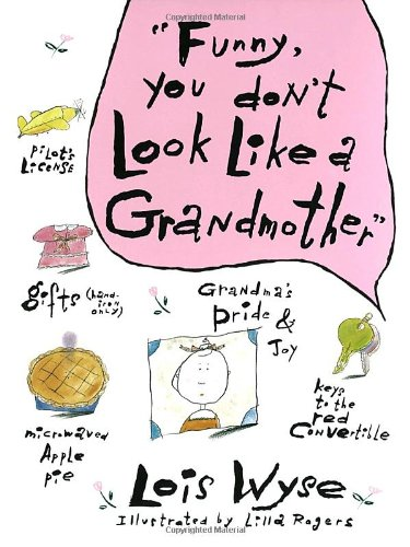 Funny, You Don't Look Like a Grandmother  N/A 9780517571576 Front Cover