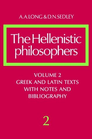 Hellenistic Philosophers Greek and Latin Texts with Notes and Bibliography  1987 edition cover