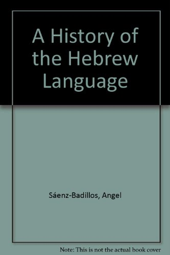 History of the Hebrew Language   1993 9780521431576 Front Cover