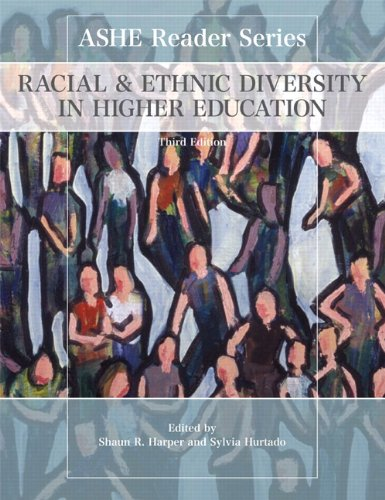 Racial and Ethnic Diversity in Higher Education  3rd 2011 9780558848576 Front Cover
