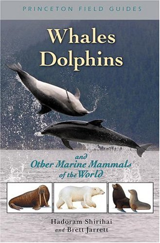 Whales, Dolphins, and Other Marine Mammals of the World   2006 edition cover