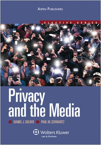 Privacy and the Media   2008 (Student Manual, Study Guide, etc.) edition cover