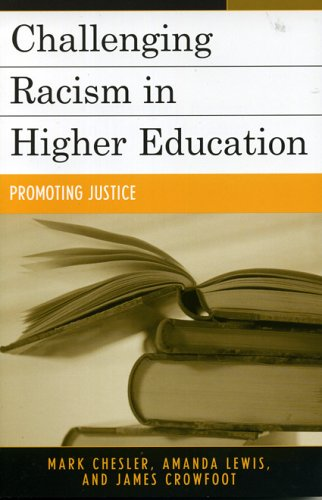 Challenging Racism in Higher Education Promoting Justice  2005 9780742524576 Front Cover