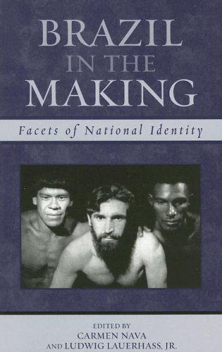 Brazil in the Making Facets of National Identity  2006 9780742537576 Front Cover
