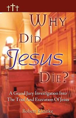 Why Did Jesus Die?   2005 edition cover