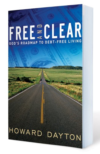 Free and Clear God's Roadmap to Debt-Free Living  2006 edition cover