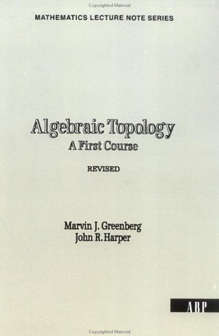 Algebraic Topology A First Course  1981 (Revised) edition cover