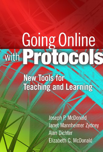Going Online with Protocols New Tools for Teaching and Learning  2012 edition cover