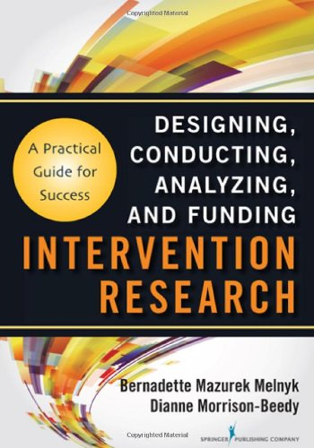 Intervention Research Designing, Conducting, Analyzing, and Funding  2012 edition cover