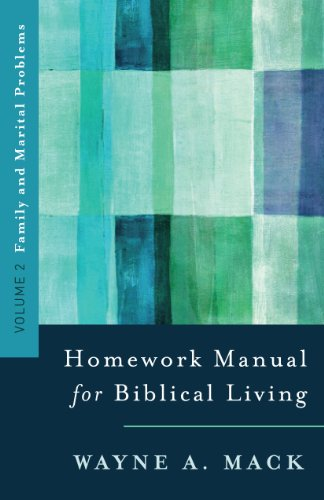 Homework Manual for Biblical Living : Family and Marital Problems N/A edition cover